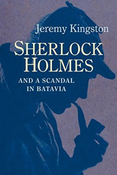 Sherlock Homes and a Scandal in Batavia