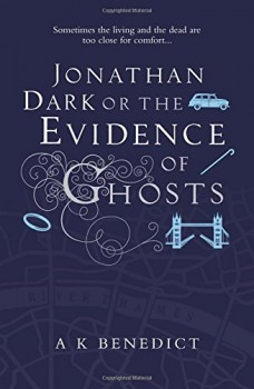 Jonathan Dark or the Evidence of Ghosts