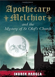 Apocethary Melchior and the Mystery of St Olaf's Church