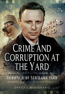 Crime and Corruption at the Yard
