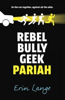 Rebel Bully Geek Pariah
