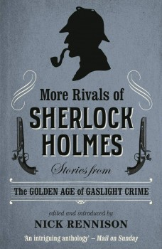 More Rivals of Sherlock Homes