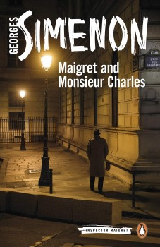 Maigret and Monsieur Charles