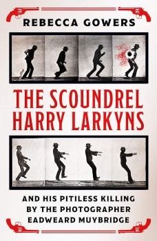 The Scoundrel Harry Larkyns